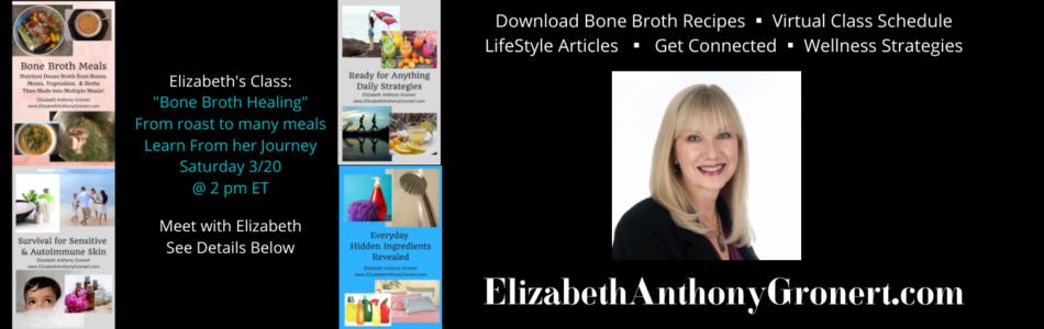 Bone Broth Meals Heal-Elizabeth's Class at Online Nourished Festival